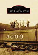 The History Of The Cajon Pass Is Brought To Life By Local Author