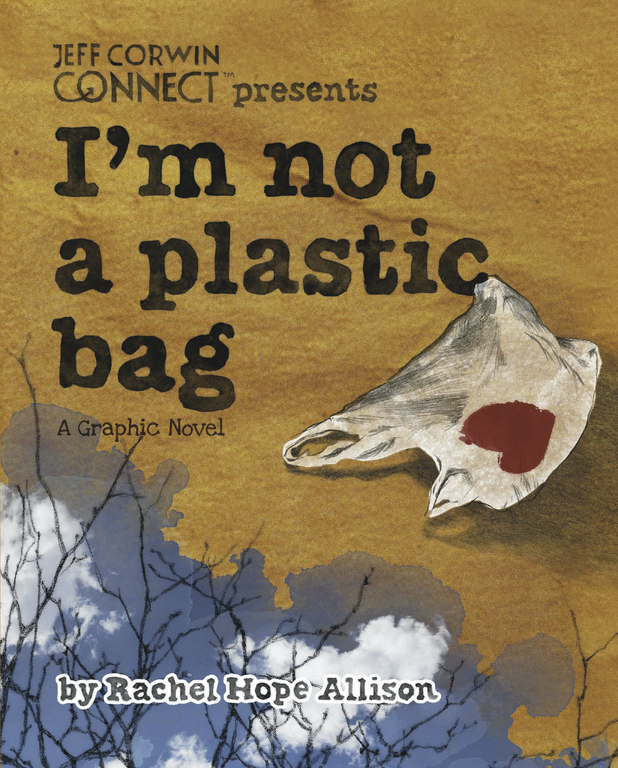 Graphic Novel Review: I'm Not A Plastic Bag