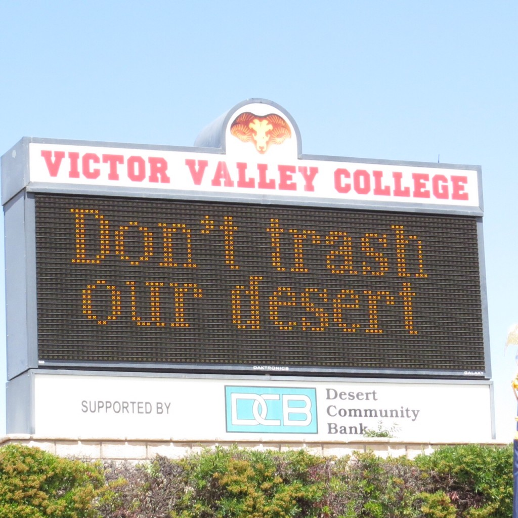 "The ""Don't Trash Our Desert"" slogan has been added to the two electronic message boards at Victor Valley College."